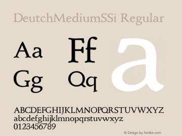 DeutchMediumSSi Regular Macromedia Fontographer 4.1 8/1/95 Font Sample