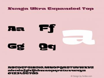 Xunga-UltraExpandedTop Version 1.000;PS 001.000;hotconv 1.0.88;makeotf.lib2.5.64775图片样张