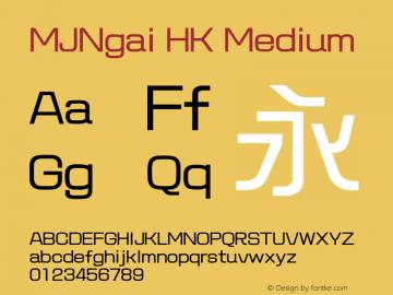 MJNgai HK Medium 图片样张