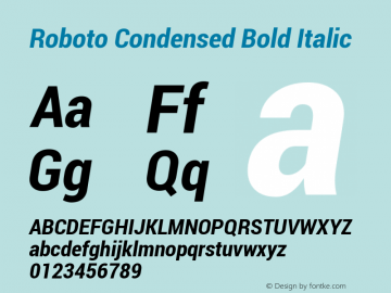 Roboto Condensed Bold Italic Version 1.100004; 2012 Font Sample