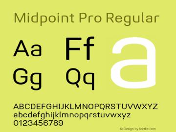 Midpoint Pro Regular Version 1.000; ttfautohint (v0.97) -l 8 -r 50 -G 200 -x 14 -f dflt -w G图片样张