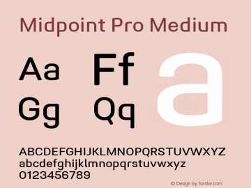 Midpoint Pro Medium Version 1.000; ttfautohint (v0.97) -l 8 -r 50 -G 200 -x 14 -f dflt -w G图片样张