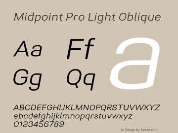 Midpoint Pro Light Oblique Version 1.000; ttfautohint (v0.97) -l 8 -r 50 -G 200 -x 14 -f dflt -w G图片样张