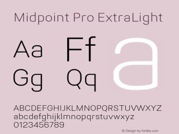 Midpoint Pro ExtraLight Version 1.000; ttfautohint (v0.97) -l 8 -r 50 -G 200 -x 14 -f dflt -w G图片样张