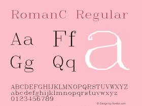 RomanC Regular Macromedia Fontographer 4.1.3 4/14/97 Font Sample