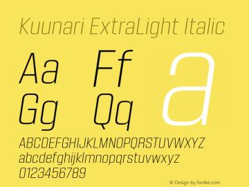 Kuunari ExtraLight Italic Version 1.000;PS 001.000;hotconv 1.0.88;makeotf.lib2.5.64775图片样张