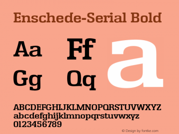 Enschede-Serial Bold 1.0 Thu Oct 17 17:20:49 1996 Font Sample