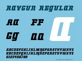 RayGun Regular Macromedia Fontographer 4.1.4 1/24/05图片样张
