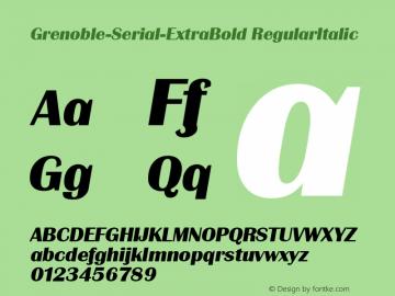 Grenoble-Serial-ExtraBold RegularItalic 1.0 Sat Oct 19 10:01:03 1996 Font Sample