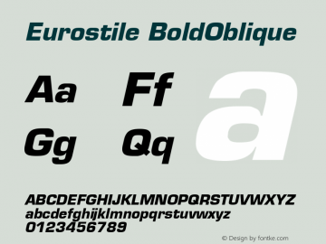 Eurostile BoldOblique Version 001.001 Font Sample
