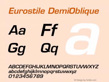 Eurostile DemiOblique Version 001.001 Font Sample