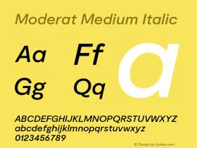 Moderat Medium Italic Version 2.000;PS 002.000;hotconv 1.0.88;makeotf.lib2.5.64775图片样张