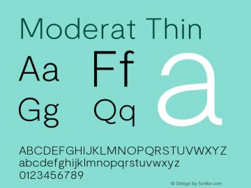 Moderat Thin Version 2.000;PS 002.000;hotconv 1.0.88;makeotf.lib2.5.64775图片样张