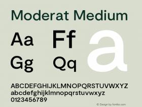 Moderat Medium Version 2.000;PS 002.000;hotconv 1.0.88;makeotf.lib2.5.64775图片样张