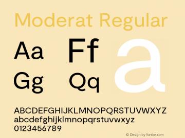 Moderat Regular Version 2.000;PS 002.000;hotconv 1.0.88;makeotf.lib2.5.64775图片样张