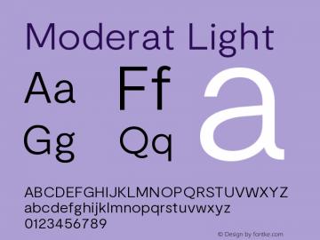Moderat Light Version 2.000;PS 002.000;hotconv 1.0.88;makeotf.lib2.5.64775图片样张