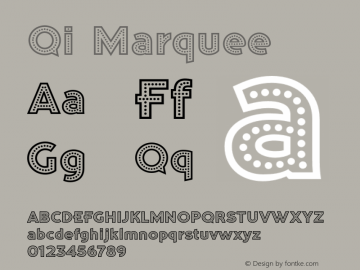 Qi-Marquee Version 1.000 Font Sample