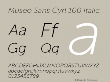 Museo Sans Cyrl 100 Italic Version 1.023图片样张