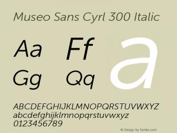 Museo Sans Cyrl 300 Italic Version 1.023图片样张