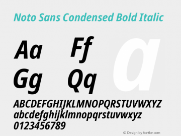 Noto Sans Condensed Bold Italic Version 2.000图片样张