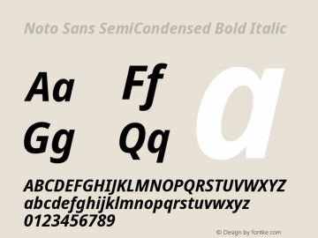 Noto Sans SemiCondensed Bold Italic Version 2.000图片样张