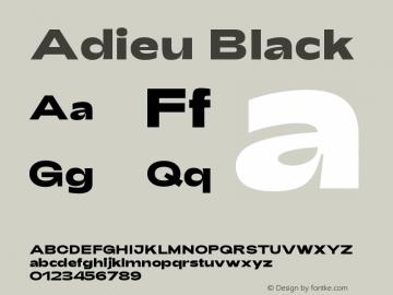 Adieu-Black Version 1.003;PS 001.003;hotconv 1.0.88;makeotf.lib2.5.64775图片样张