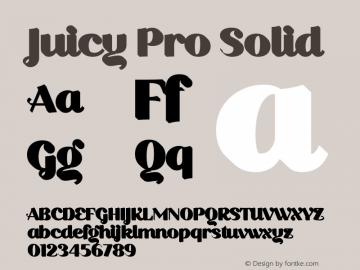 Juicy Pro Solid Version 2.000;PS 002.000;hotconv 1.0.88;makeotf.lib2.5.64775图片样张