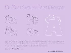 Be Mine Outline Font Regular Version 1.000;PS 001.000;hotconv 1.0.88;makeotf.lib2.5.64775图片样张