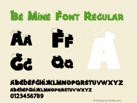 Be Mine Font Regular Version 1.000;PS 001.000;hotconv 1.0.88;makeotf.lib2.5.64775图片样张