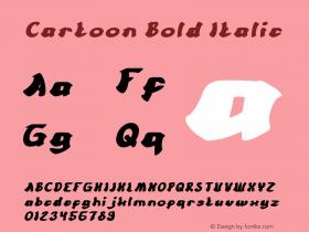 Cartoon Bold Italic Version 1.00;March 1, 2018;FontCreator 11.5.0.2421 64-bit图片样张