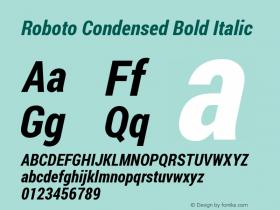 Roboto Condensed Bold Italic Version 1.200311; 2013图片样张