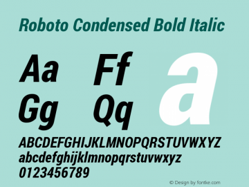 Roboto Condensed Bold Italic Version 1.200311; 2013图片样张