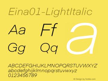 ☞Eina01-LightItalic 1.000;com.myfonts.easy.textaxis.eina.01-light-italic.wfkit2.version.4yPD图片样张