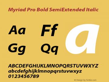 MyriadPro-BoldSemiExtIt Version 2.115;PS 2.000;hotconv 1.0.81;makeotf.lib2.5.63406图片样张