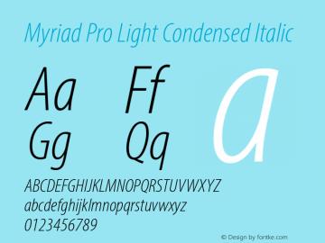MyriadPro-LightCondIt Version 2.115;PS 2.000;hotconv 1.0.81;makeotf.lib2.5.63406图片样张