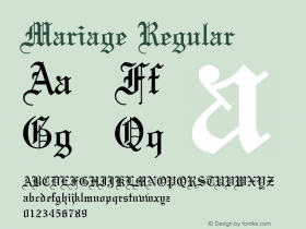 Mariage Regular Converted from U:\HOME\PEARCE\AT\TTFONTS\ST000040.TF1 by ALLTYPE Font Sample