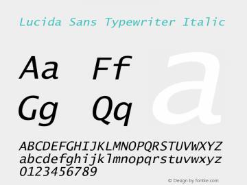 Lucida Sans Typewriter Italic Version 1.00图片样张