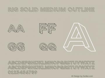Rig Solid Medium Outline Version 1.000;PS 001.000;hotconv 1.0.88;makeotf.lib2.5.64775图片样张