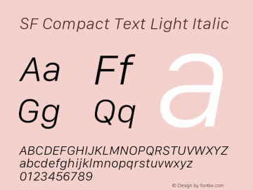 SF Compact Text Light Italic Version 1.00 December 6, 2016, initial release图片样张
