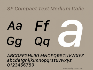SF Compact Text Medium Italic Version 1.00 December 6, 2016, initial release图片样张