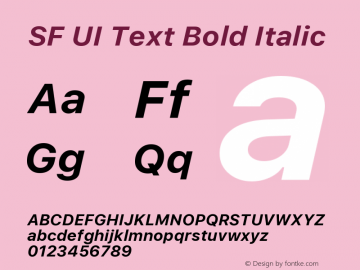 SF UI Text Bold Italic Version 1.00 December 6, 2016, initial release图片样张