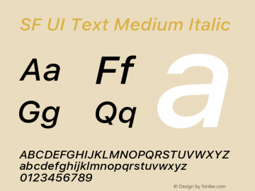 SF UI Text Medium Italic Version 1.00 December 6, 2016, initial release图片样张