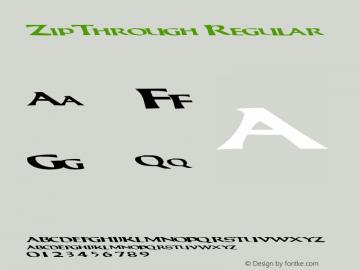 ZipThrough Regular Altsys Metamorphosis:10/29/94 Font Sample