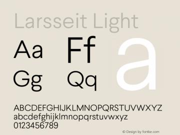 Larsseit-Light Version 1.000;PS 001.001;hotconv 1.0.56;com.myfonts.typedynamic.larsseit.light.wfkit2.4687图片样张