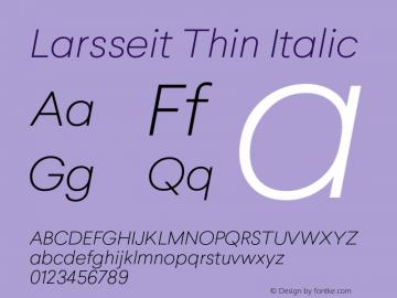 Larsseit-ThinItalic 1.000;com.myfonts.typedynamic.larsseit.thin-italic.wfkit2.468f图片样张
