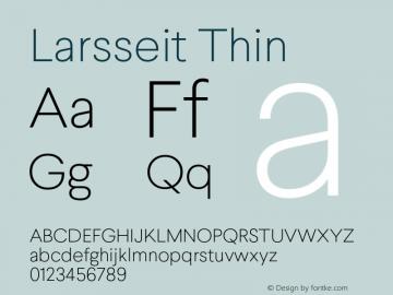 Larsseit-Thin 1.000;com.myfonts.typedynamic.larsseit.thin.wfkit2.468d图片样张