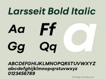 Larsseit-BoldItalic 1.000;com.myfonts.typedynamic.larsseit.bold-italic.wfkit2.4681图片样张