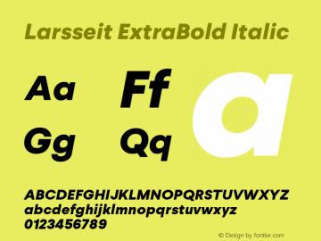 Larsseit-ExtraBoldItalic 1.000;com.myfonts.typedynamic.larsseit.extra-bold-italic.wfkit2.4682图片样张