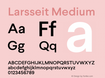 Larsseit-Medium Version 1.000;PS 001.001;hotconv 1.0.56;com.myfonts.typedynamic.larsseit.medium.wfkit2.4689图片样张