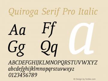 QuirogaSerifPro-Italic Version 3.200 2010图片样张